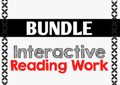Interactive Reading Work {BUNDLE}