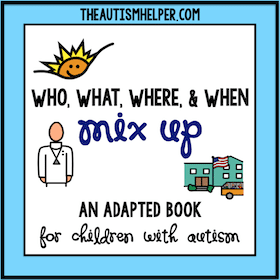 Who, What, Where, When {Mix Up!}