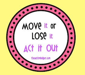 Move it or Lose It {Act It Out}