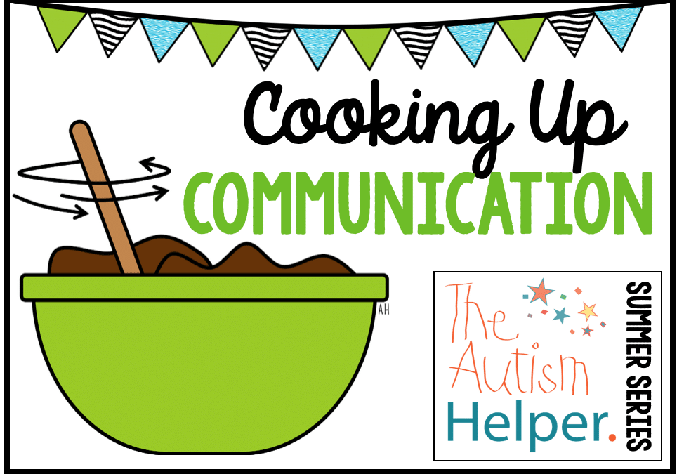 Cooking Up Communication Round Up!