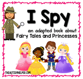 I Spy – Princesses {an Adapted Book for Children with Autism}