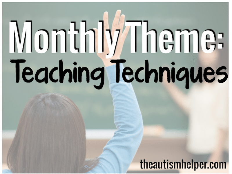 Monthly Theme: Teaching Techniques