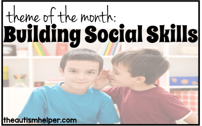 Theme of the Month: Building Social Skills