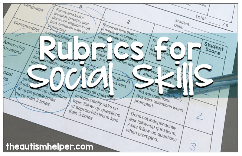 Using Rubrics to Take Data on Social Skills
