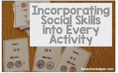 Incorporating Social Skills Into Every Activity