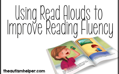 Using Read Alouds to Improve Reading Fluency