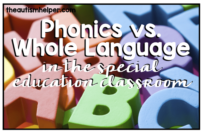 Phonics vs. Whole Language in the Special Education Classroom