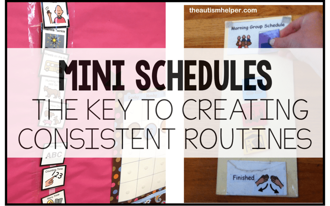 Mini Schedules: Your Key to Creating Consistent Routines