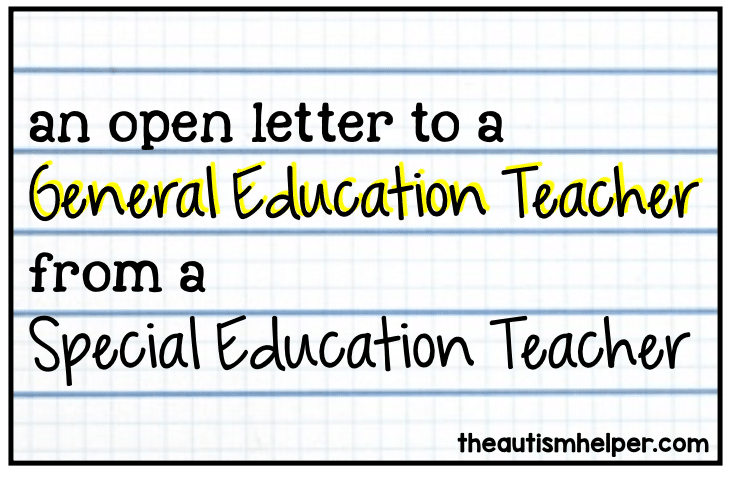 an open letter from a special education teacher to a general