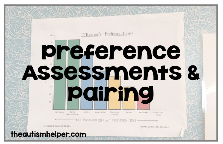Preference Assessments and Pairing