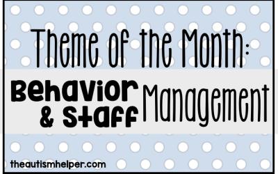 Theme of the Month: Behavior & Staff Management