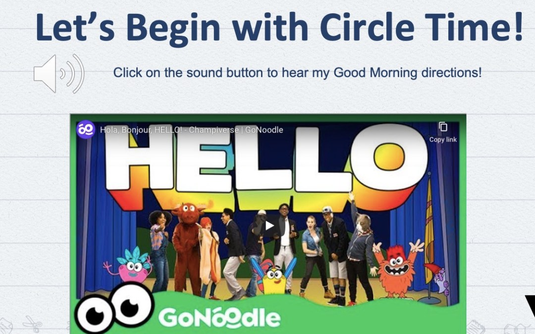Circle Time and Work with Teacher E-Learning Activities