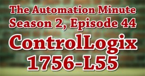 Episode 44 from Season 2 of The Automation Minute 1