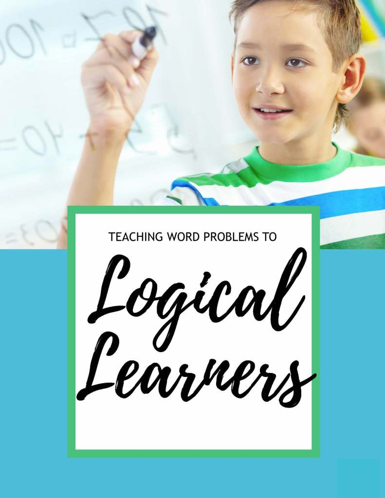 Teaching logical learners how to solve word problems