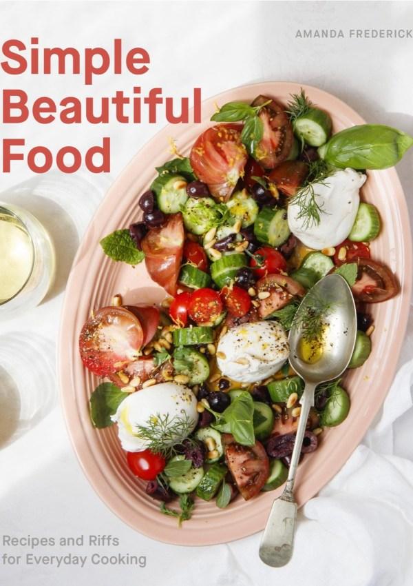 Simple Beautiful Food with Author Amanda Frederickson