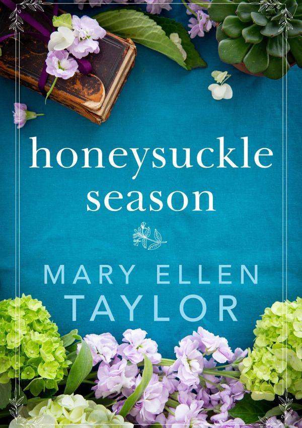 Honeysuckle Season with Author Mary Ellen Taylor