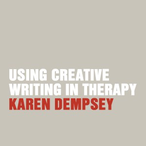 Using Creative Writing in Therapy