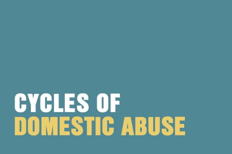 Cycles Of Domestic Abuse