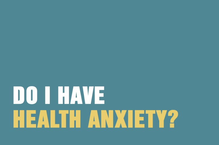 Do I Have Health Anxiety?