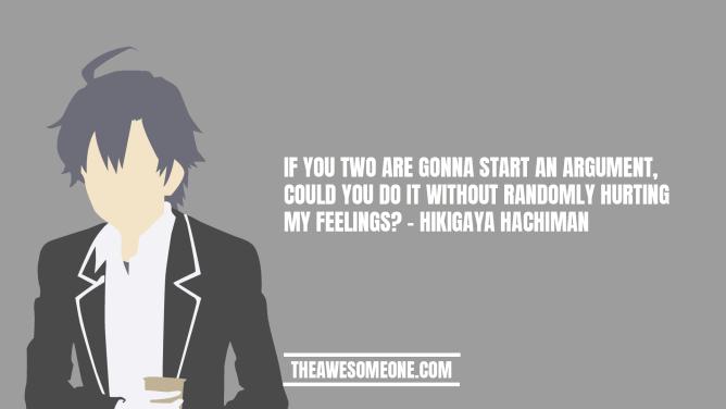 Hikigaya Hachiman Quotes