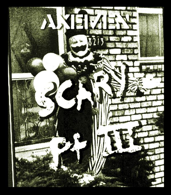 Axemen: Scary - Pt III; LP re-release July 2009