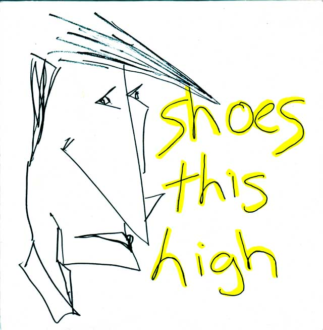 Shoes This High - STH 7