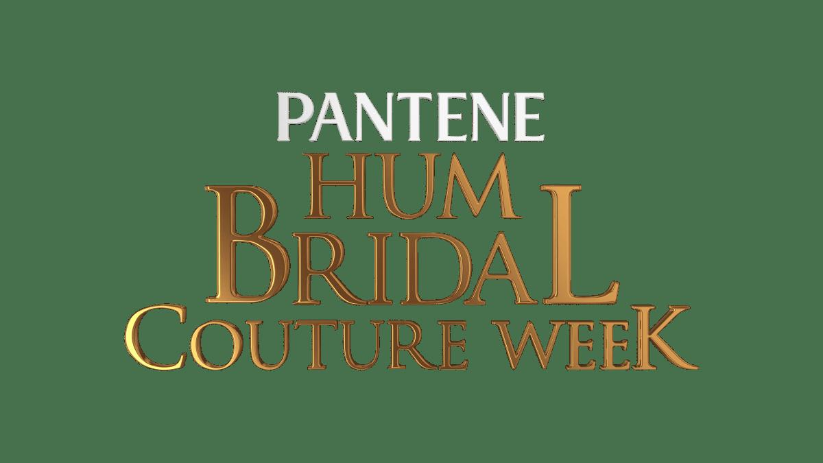Pantene Hum Bridal Couture Week