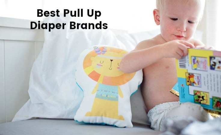 The Top 5 Best Pull Up Diaper Brands For Big Kids And Potty Training