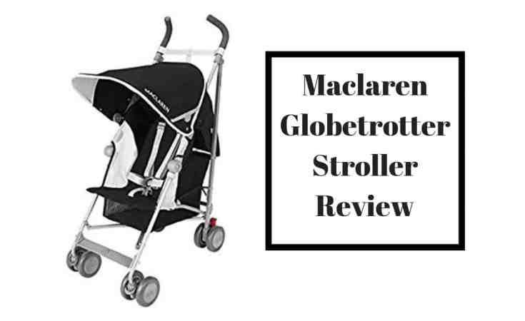 Maclaren Globetrotter Stroller Review