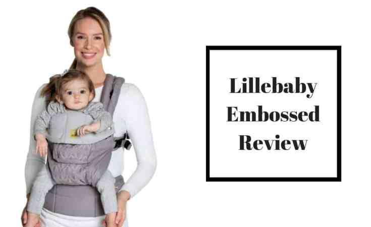Lillebaby Embossed Review