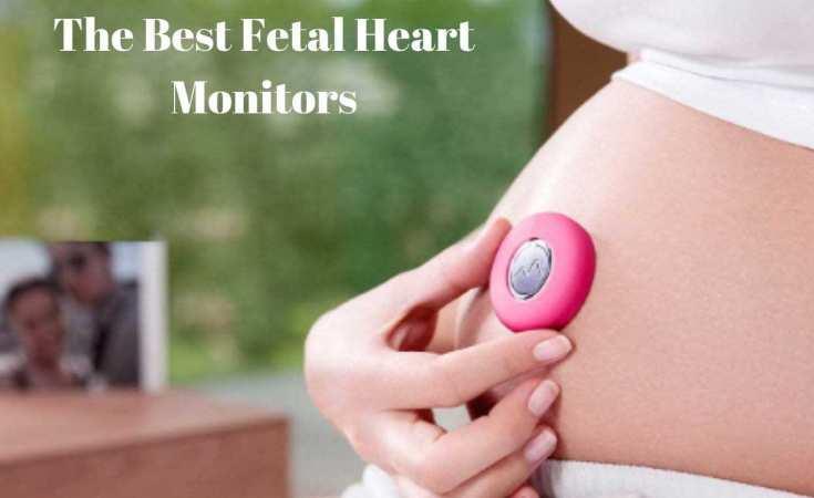 The Best Fetal Heart Monitors