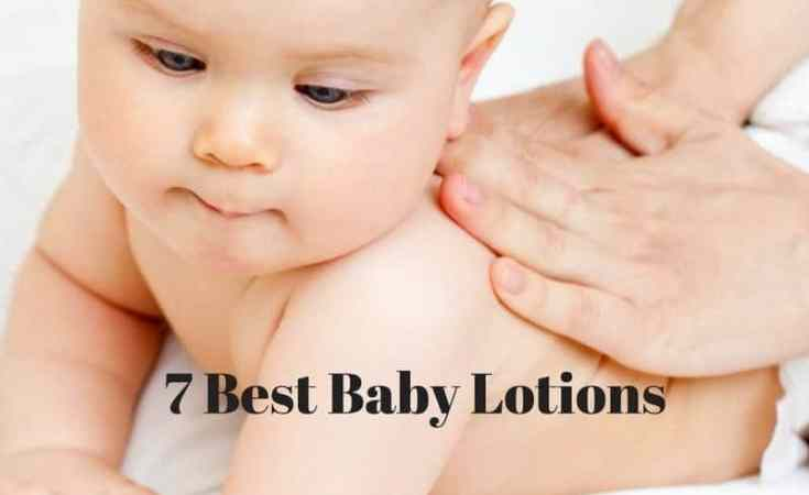 7 Best Baby Lotions