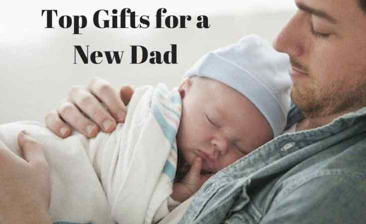 top gifts for a new dad