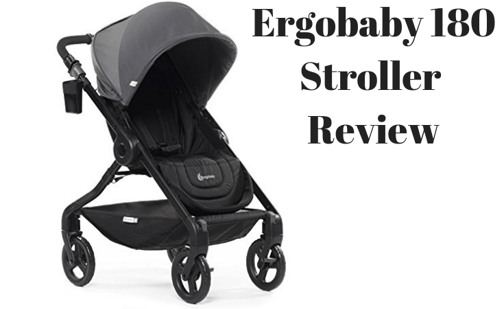 Ergobaby 180 Review June 2019 Is This The Stroller For You The