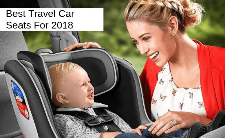best travel car seats 2018