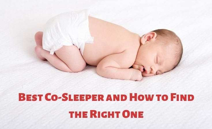 Best Co-Sleeper and How to Find the Right One