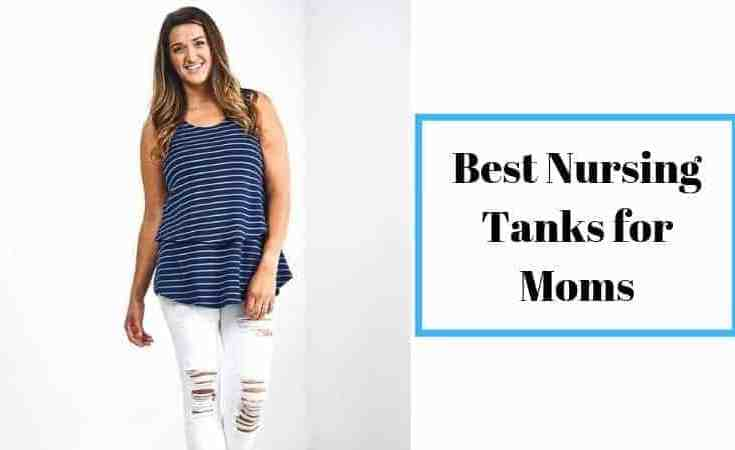 Best Nursing Tanks for Moms