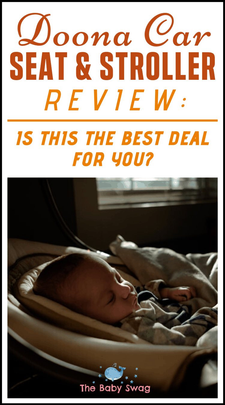 Doona Car Seat & Stroller Review: Is This The Best Deal for You?
