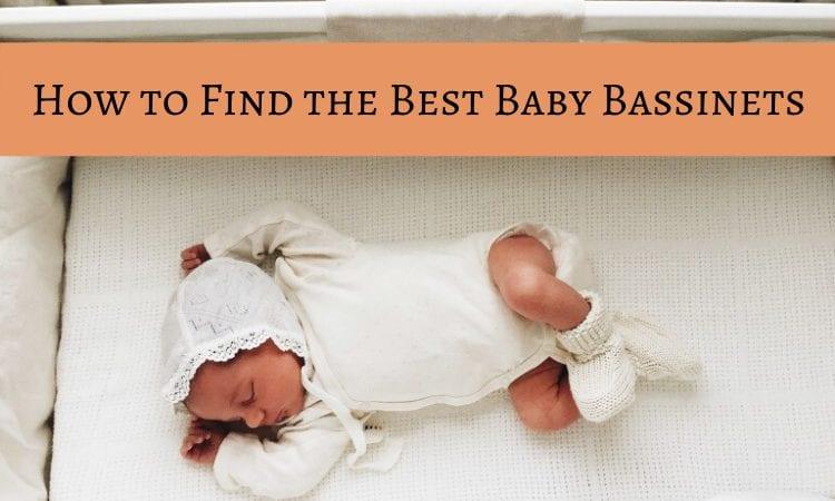 How to Find the Best Baby Bassinets – Main Tips and Top ...