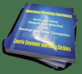 7 Awareness Provoking Experiences