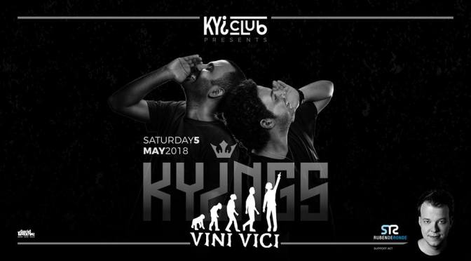 KYI CLUB PRESENTS VINI VICI & RUBEN DE RONDE