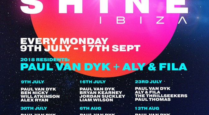 SHINE IBIZA – THE NEW DESTINATION FOR TRANCE IN IBIZA – AT VISTA CLUB @ PRIVILEGE