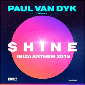 PAUL VAN DYK PRESENTS SHINE  'SHINE IBIZA ANTHEM 2018'
