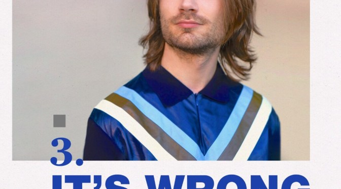 MICHAEL CALFAN PRESENTS FRESH REMIXES ON SOULFUL ELECTRO-POP SINGLE 'ITS WRONG'