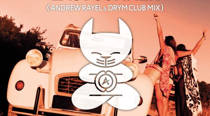 ANDREW RAYEL & FERNANDO GARIBAY feat. JAKE TORREY – Last Summer (Andrew Rayel & DRYM Club Mix)