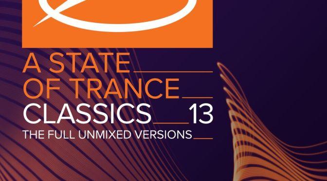 ARMIN VAN BUUREN DROPS NEW, NOSTALGIC COMPILATION ALBUM: 'A STATE OF TRANCE CLASSICS, VOL. 13'¬