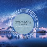 IN SEARCH OF SUNRISE 15 –  MIXED BY MARKUS SCHULZ,  JEROME ISMA-AE & ORKIDEA
