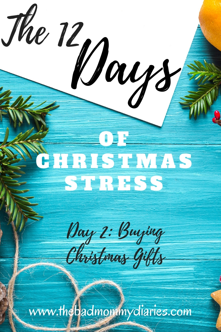 The 12 Days of Christmas Stress: Buying Christmas Gifts