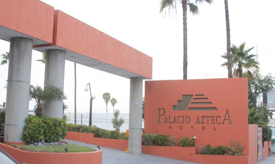Clausuran Hotel Palacio Azteca en Tijuana, por problemas sanitarios y adeudo con la CESPT
