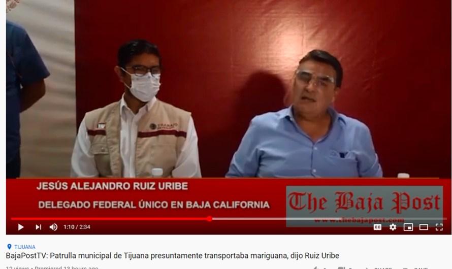 (video): Presenta el delegado federal, Alejandro Ruiz Uribe video evidenciando a patrulla de Tijuana con marihuana